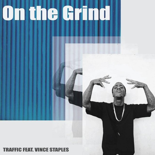 On the Grind (feat. Vince Staples)