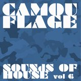 Camouflage Sounds of House, Vol.6