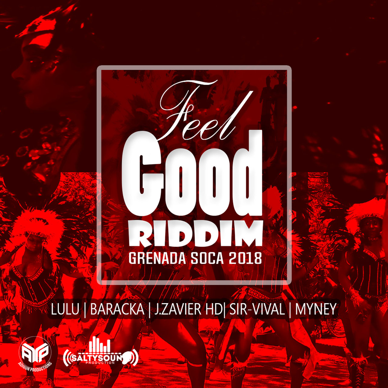 Feel Good Riddim: Grenada Soca 2018