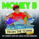 From the Town -Instrumental (feat. Yukmouth, Shady Nate & Del the Funky Homosapien)