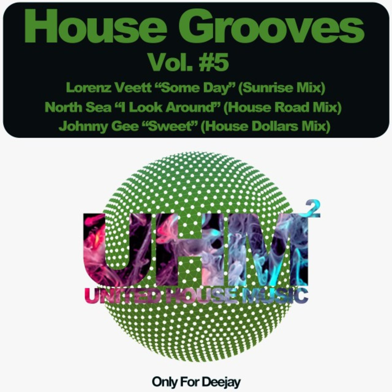 House Grooves, Vol. 5 (Only for Deejay)
