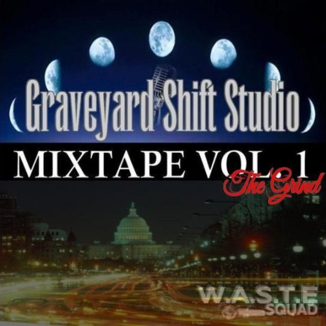 The Grind (Grave Yard Studio Mixtape, Vol. 1)