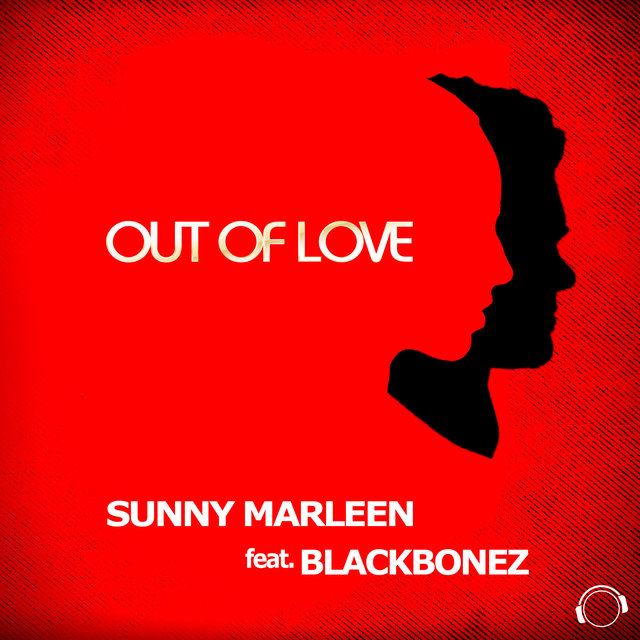 Out of Love (feat. BlackBonez)