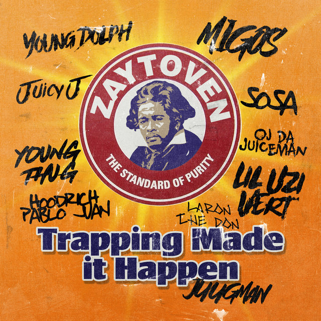 Zaytoven Presents: Trapping Made It Happen