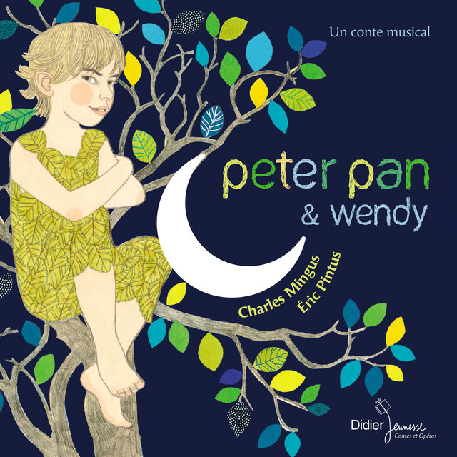 Peter Pan et Wendy (Un conte musical)