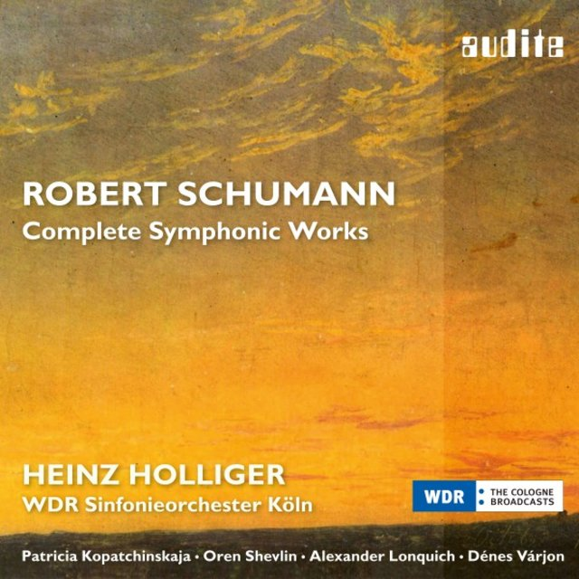 Schumann: Complete Symphonic Works