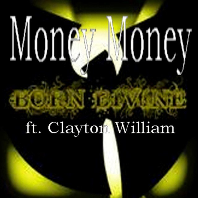 Money Money (feat. Clayton William) - Single