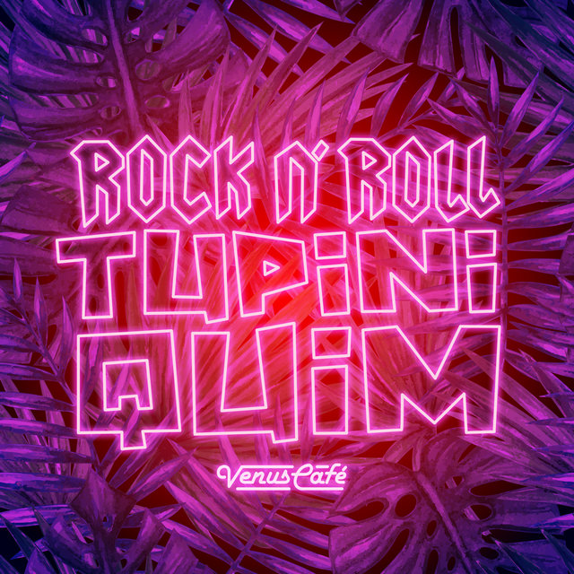 Rock N' Roll Tupiniquim - EP
