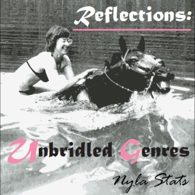 Reflections: Unbridled Genres