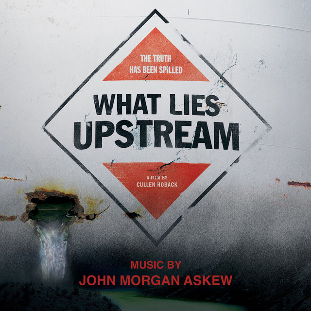 What Lies Upstream (Original Motion Picture Soundtrack)