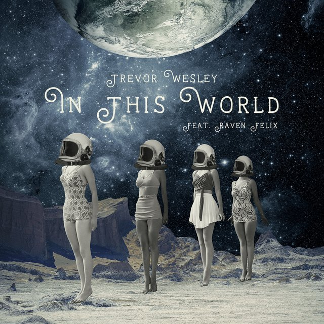 In This World (feat. Raven Felix)
