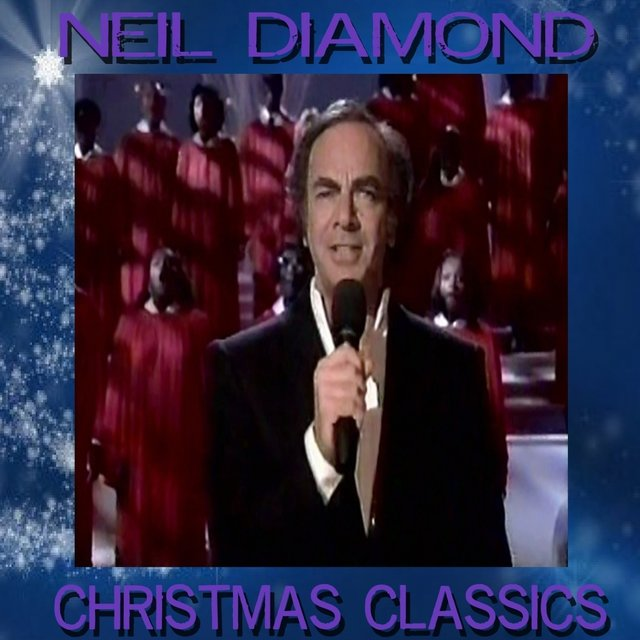 Neil Diamond's Christmas Classics