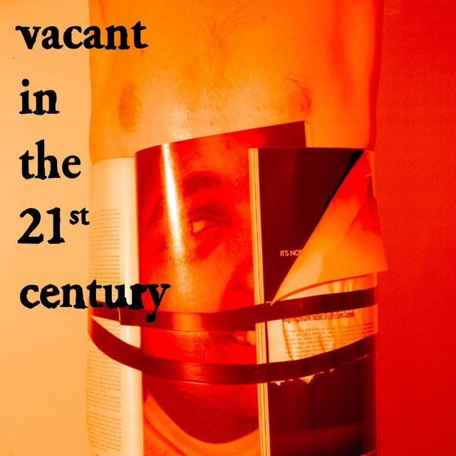 Vacant in the 21st Century