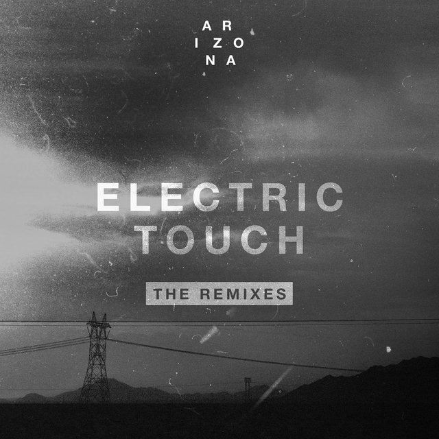 Electric Touch (The Remixes)