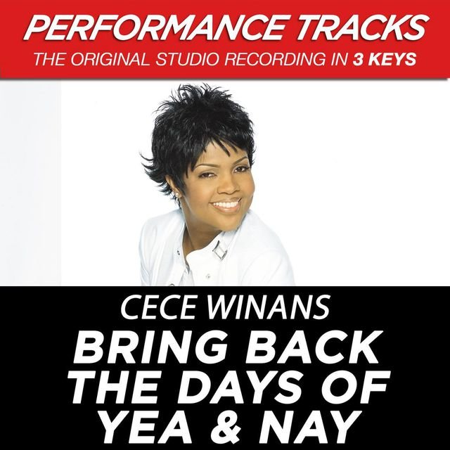 Bring Back The Days Of Yea & Nay (Performance Tracks)