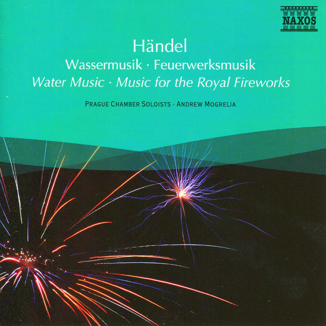 TIDAL: Listen to Handel: Water Music & Music for the Royal Fireworks ...