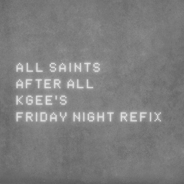 After All [K-Gee's Friday Night Refix]