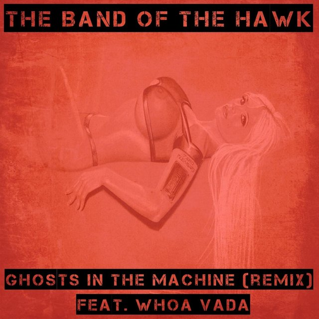 Ghosts in the Machine (Remix) [feat. Whoa Vada]