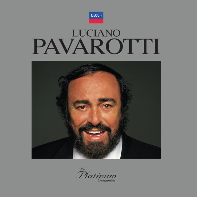 Luciano Pavarotti: The Platinum Collection