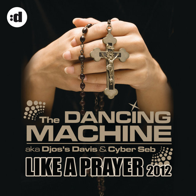 Like A Prayer 2012