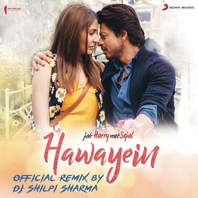 Hawayein (Official Remix by DJ Shilpi Sharma) [From