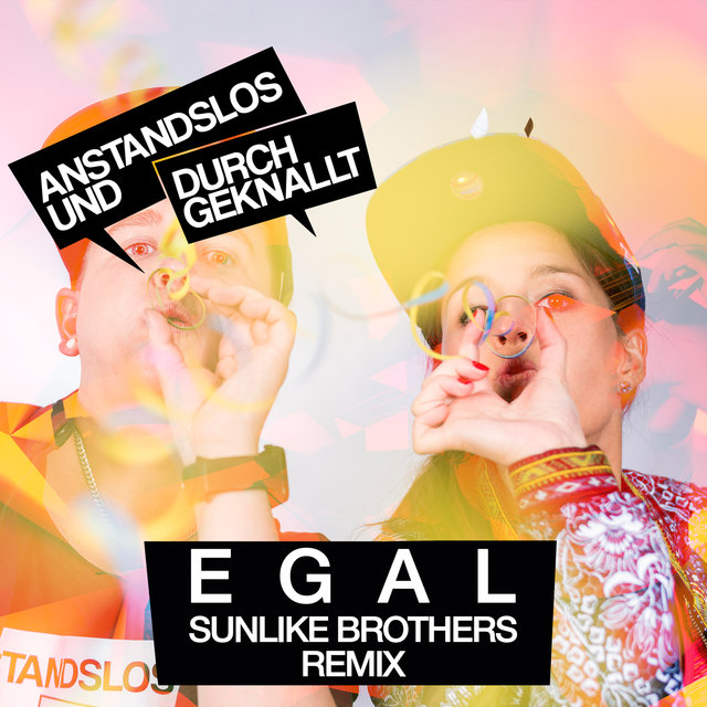Egal (Sunlike Brothers Remix)