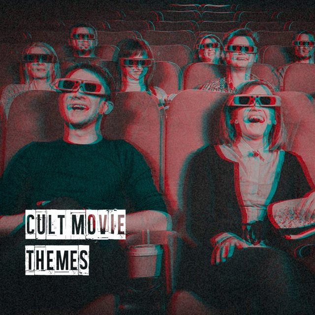 Cult Movie Themes