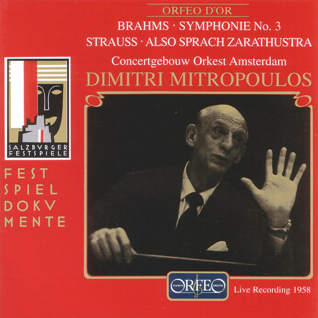 Brahms: Symphony No. 3 in F Major, Op. 90 - Strauss: Also sprach Zarathustra, Op. 30, TrV 176 (Live)