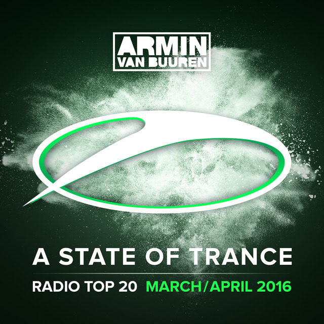A State Of Trance Radio Top 20 - March / April 2016
