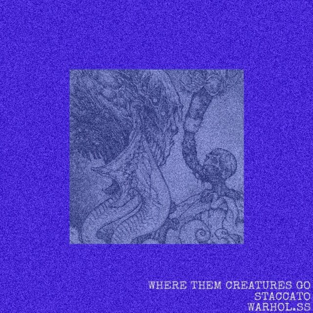 Where Them Creatures Go (Feat. Warhol.ss)