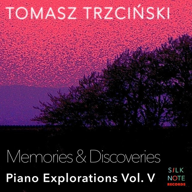 Piano Exploration, Vol. 5: Memories & Discoveries