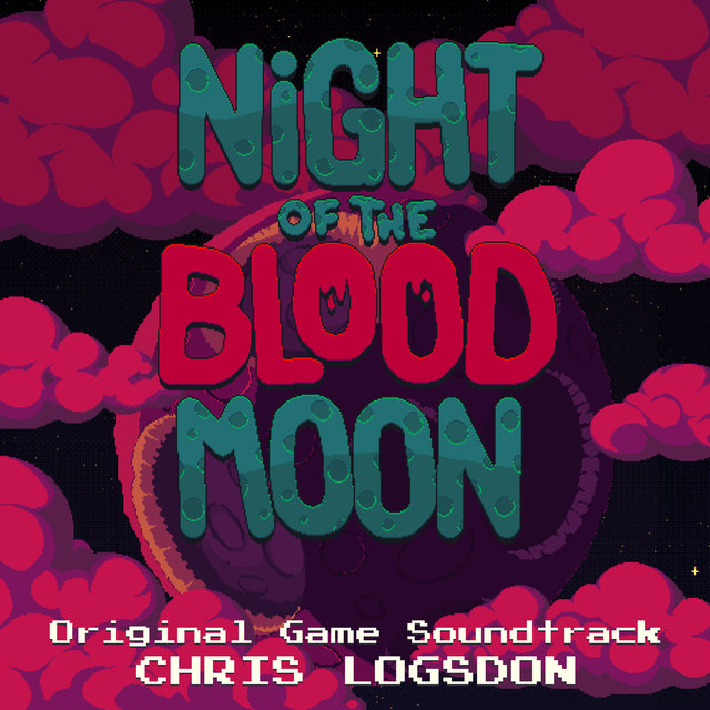 Night of the Blood Moon (Original Game Soundtrack)