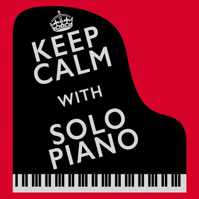 Keep Calm with Solo Piano