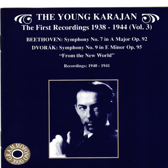 The Young Karajan - The First Recordings 1838-1944, Vol. 3