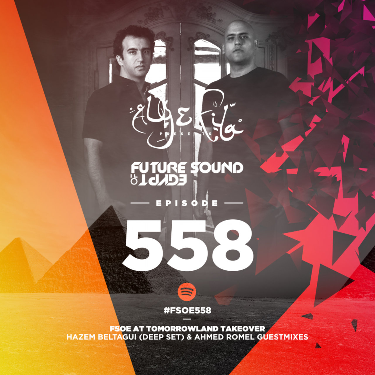 Future Sound Of Egypt Episode 558 (Hazem Beltagui & Ahmed Romel Takeover)