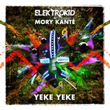 Yéké Yéké (Elektrokid Uk House Edit)