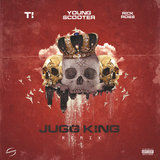 Jugg King (Remix)