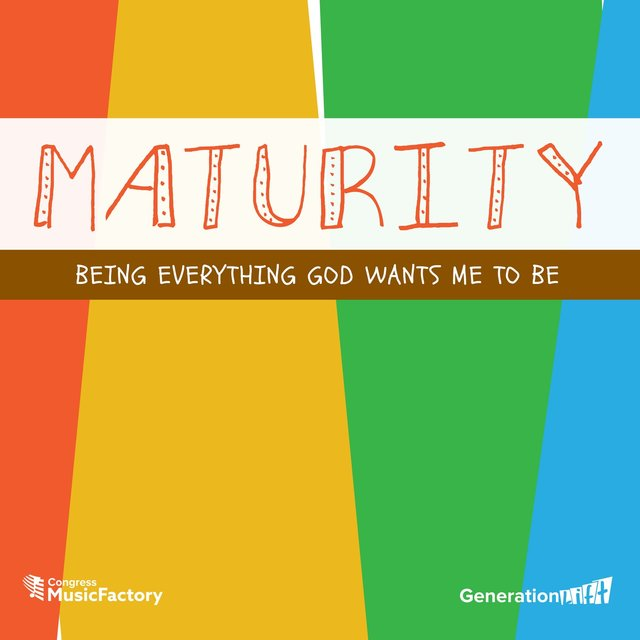 GenerationLift: Maturity - Being Everything God Wants Me to Be