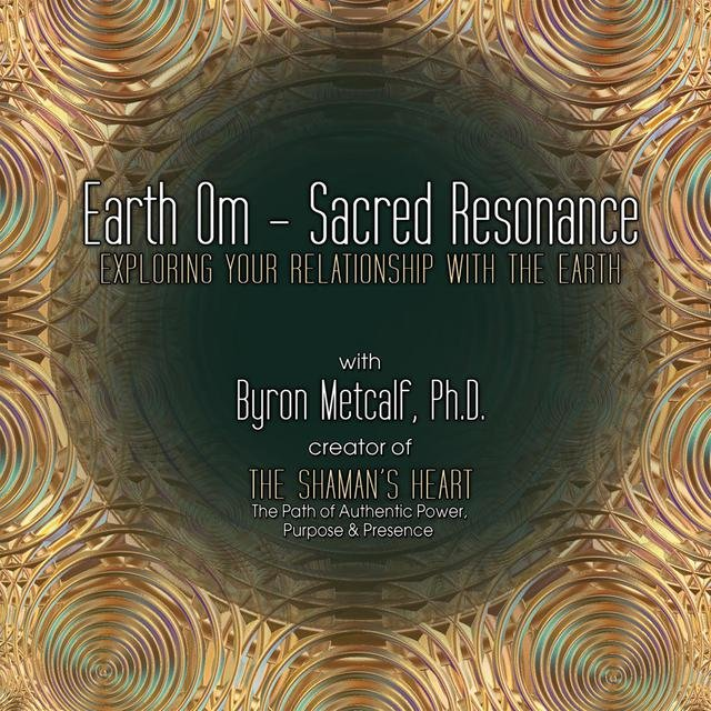 Earth Om – Sacred Resonance