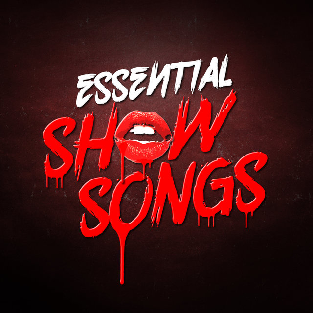 Essential Show Songs