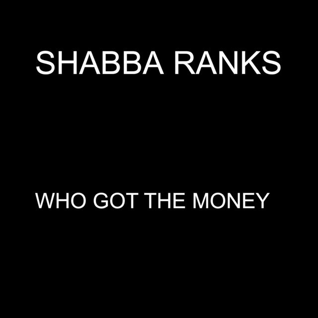 Who Got the Money - Single