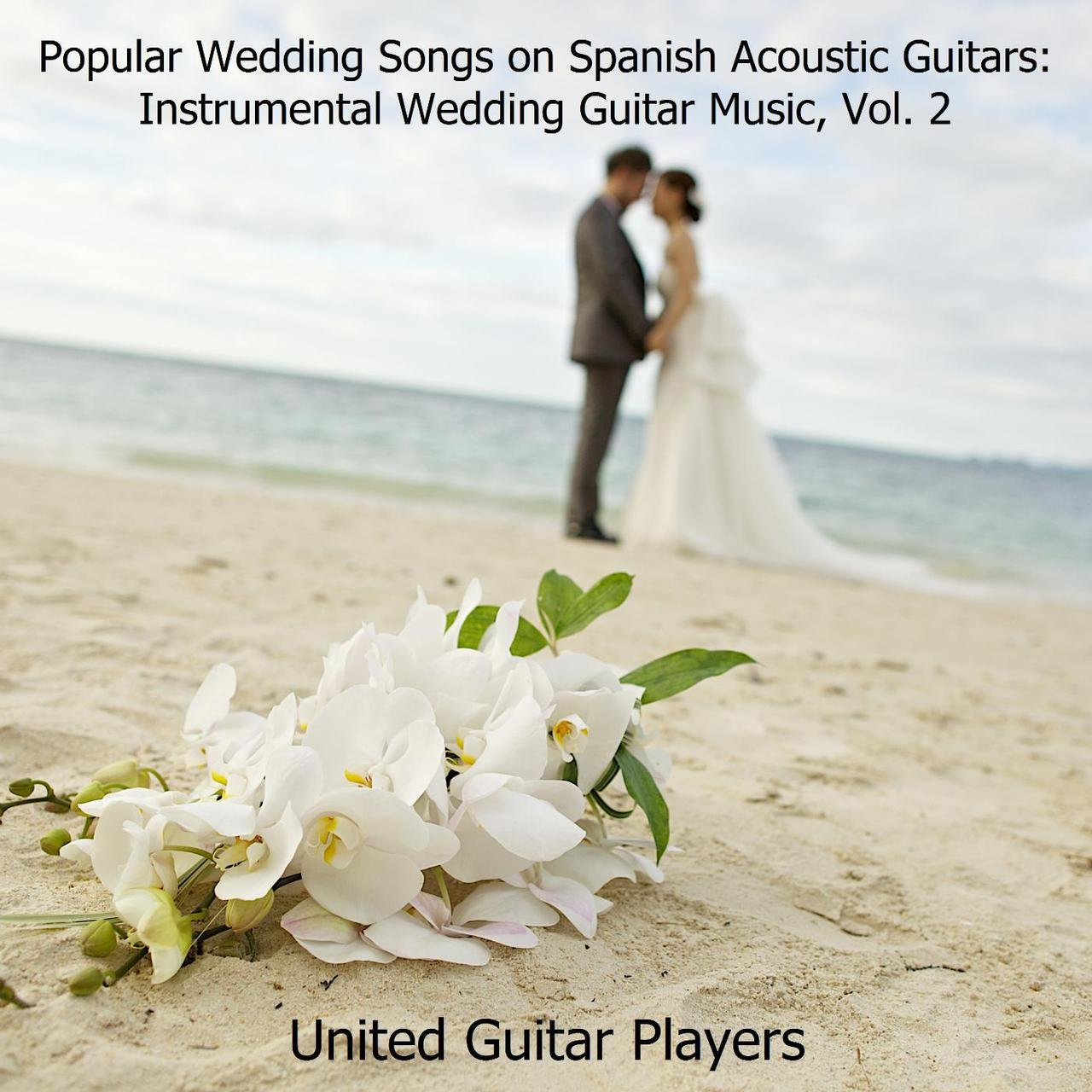 TIDAL Listen To Popular Wedding Songs On Spanish Acoustic Guitars
