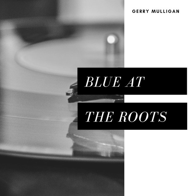 Blue At the Roots (Jazz)