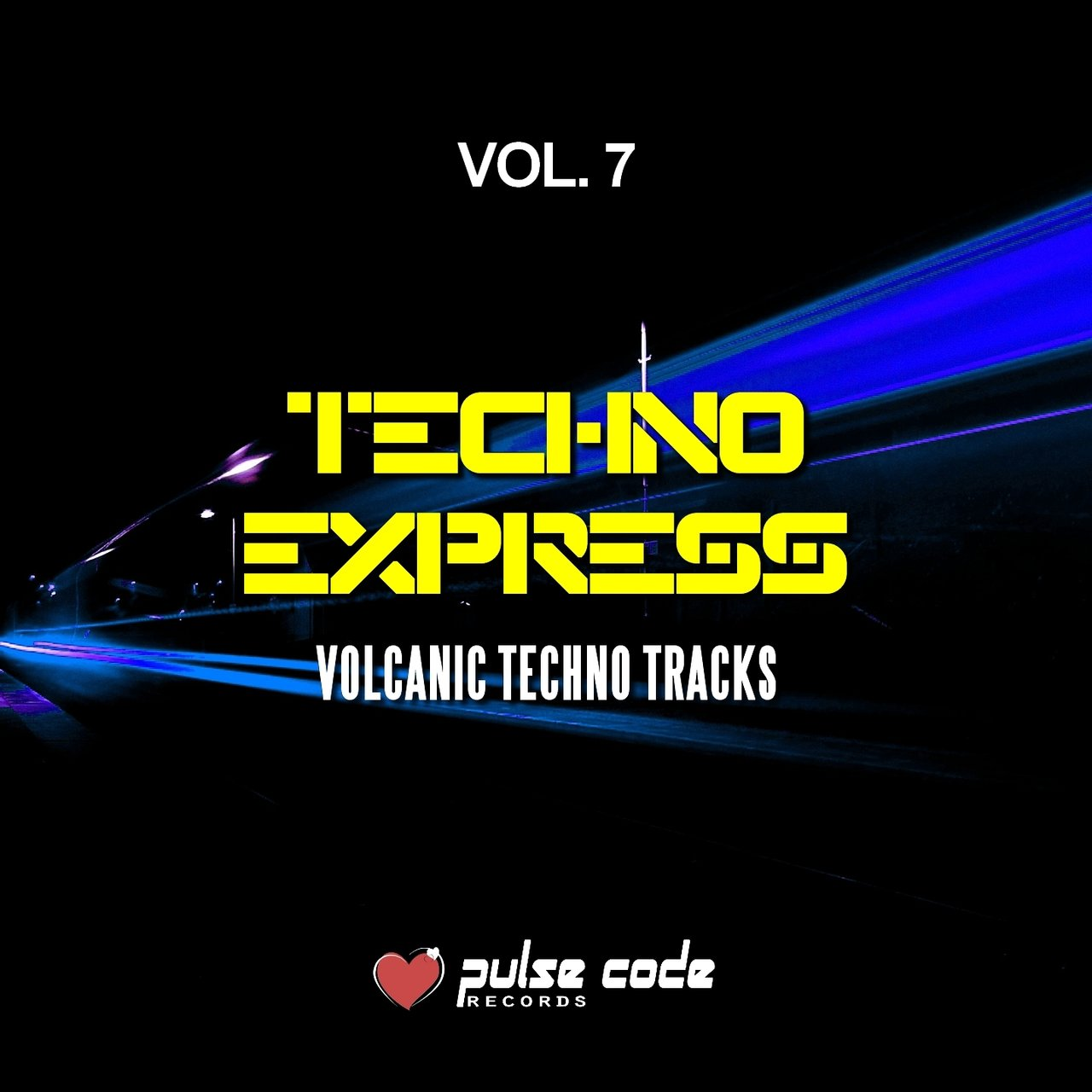 Techno Express, Vol. 7 (Volcanic Techno Tracks)