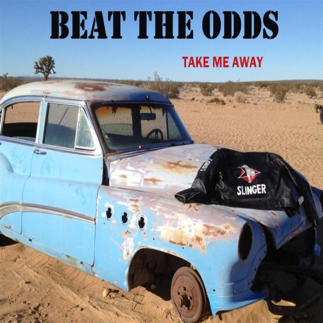 Beat the Odds: Take Me Away