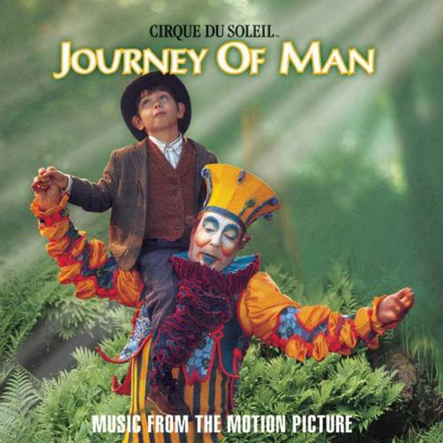 Cirque du Soleil: Journey of Man (Original Score)