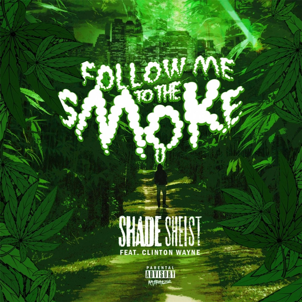 Follow Me to the Smoke (feat. Clinton Wayne)