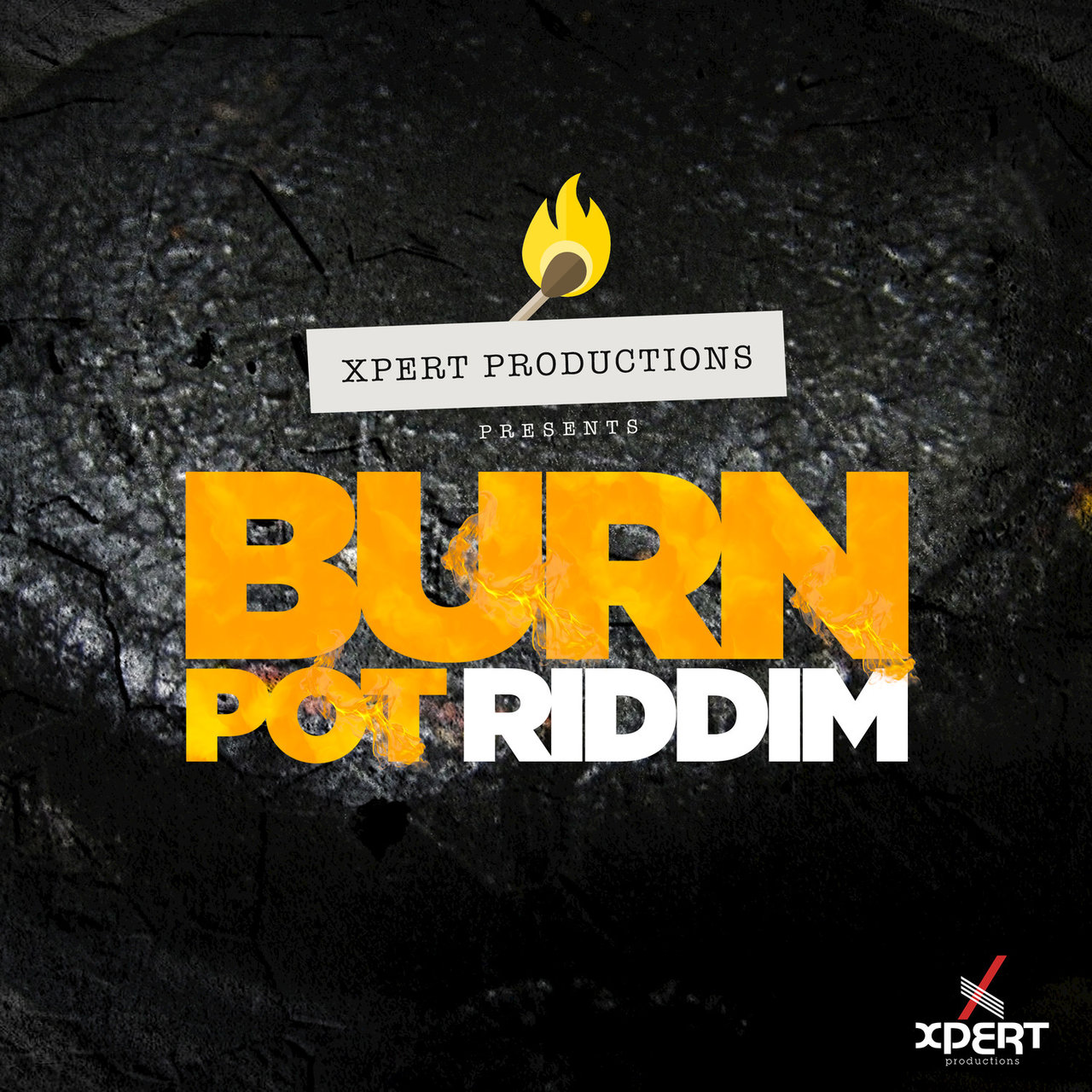Burn Pot Riddim