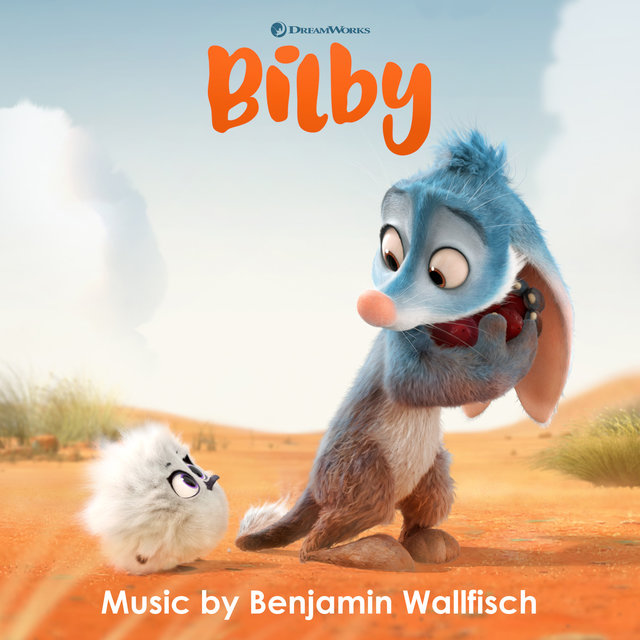 Bilby (Music from the DreamWorks Animation Short Film)