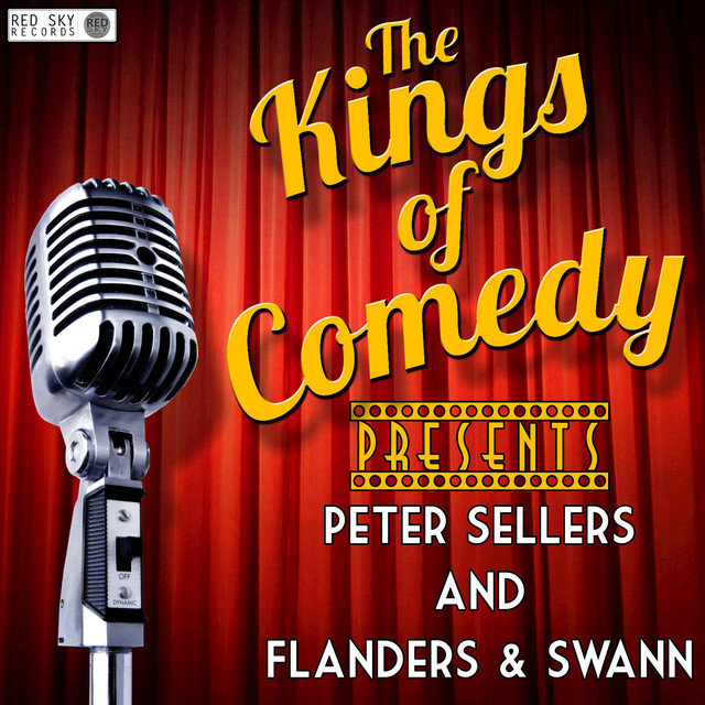 Kings of Comedy Presents Peter Sellers and Flanders & Swann